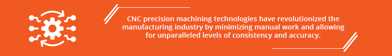 CNC Machinining Advantages