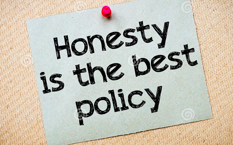Why we should be honest to the customers?
